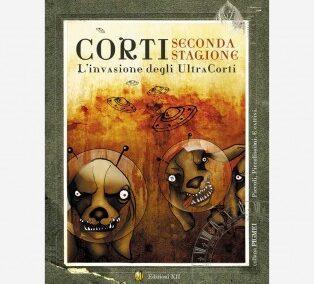Libro | Corti – Seconda stagione (L'invasione degli UltraCorti)